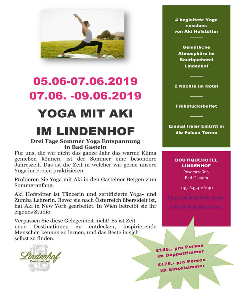 YOGA MIT AKI IM LINDENHOF - Drei Tage Sommer Yoga Entspannung in Bad Gastein